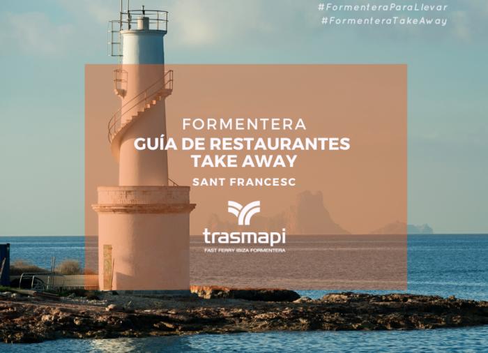 Guía de restaurantes take away en Formentera – Sant Francesc